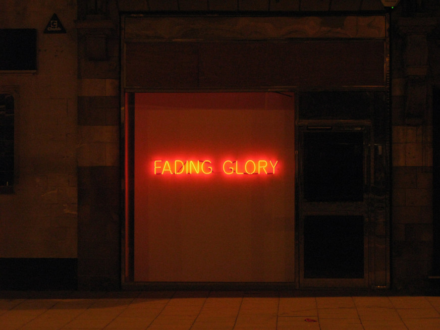 Fading-Glory---Tim-Etchells---Neon-2010---Image-Courtesy-of-the-Artist-72dpi-002
