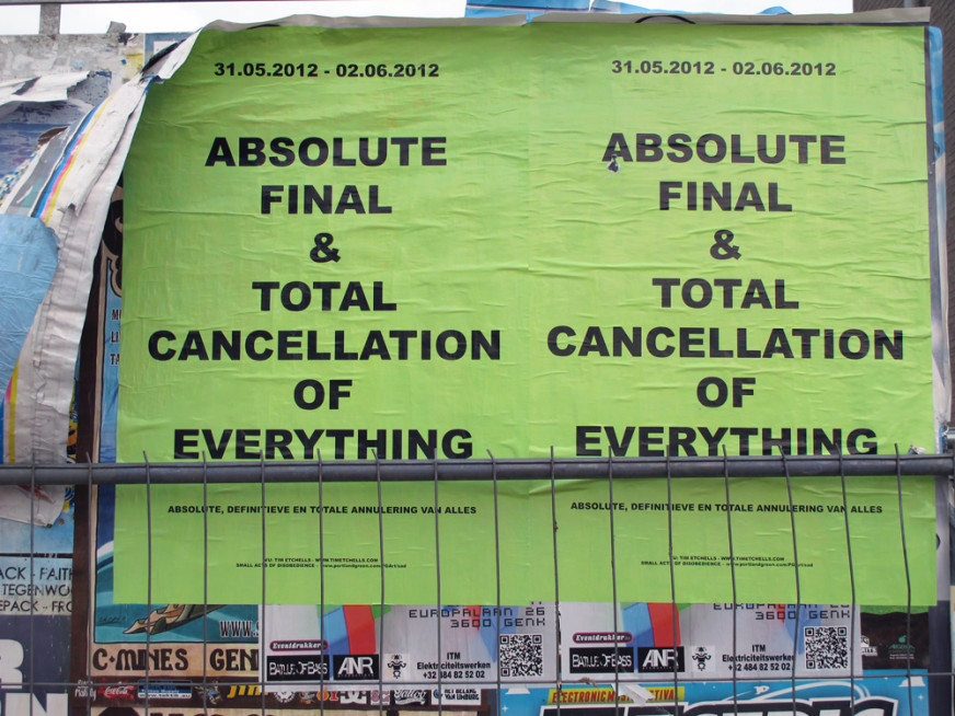 Certain-Cancellations---Tim-Etchells---Poster-Series-2012---Image-Courtesy-of-the-Artist-72dpi