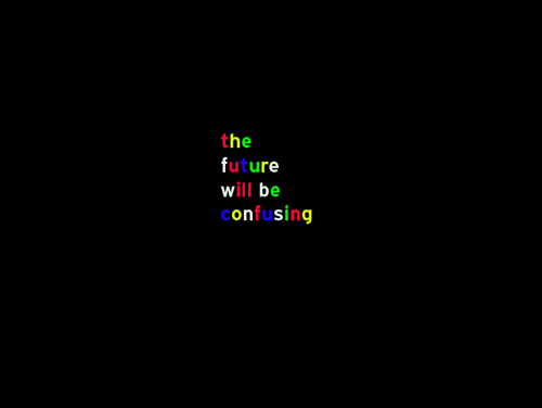 the future will be confusing 1 - tim etchells